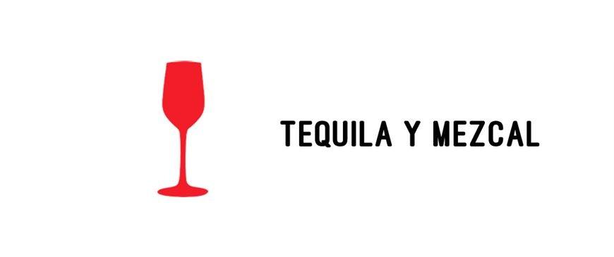 Tequilas y Mezcal