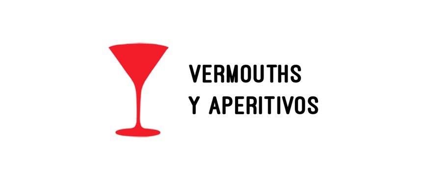 Vermouths y Aperitivos